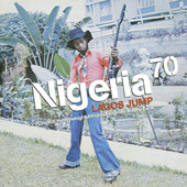 Various Artists - Nigeria 70 - Lagos Jump artwork